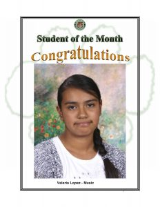 Student of the Month Congratulations Valerie Lopez of Music