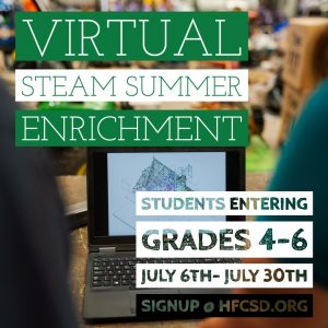 Virtual STEAM Summer Enrichment (Students entering Grades 4-6, July 6 t July 30)