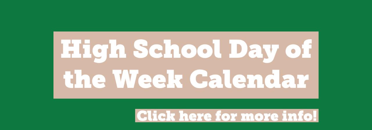 High School Day of the Week Calendar