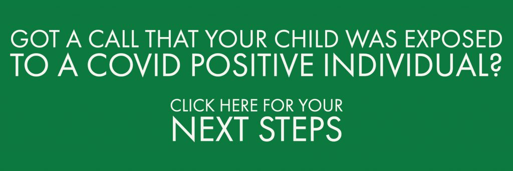 """photo shows words saying """"was your child exposed to covid-19 positive person? Click here for your next steps"""