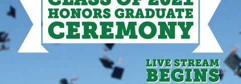 Class of 2021 Honors Graduates Ceremony